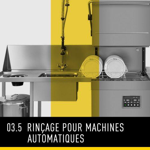 Rinçage pour machines automatiques